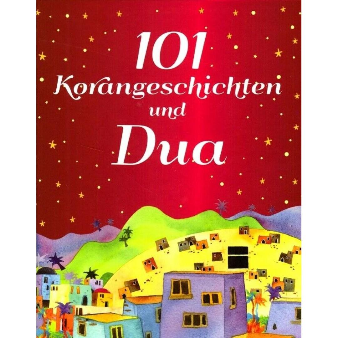 101 Korangeschichten und Dua