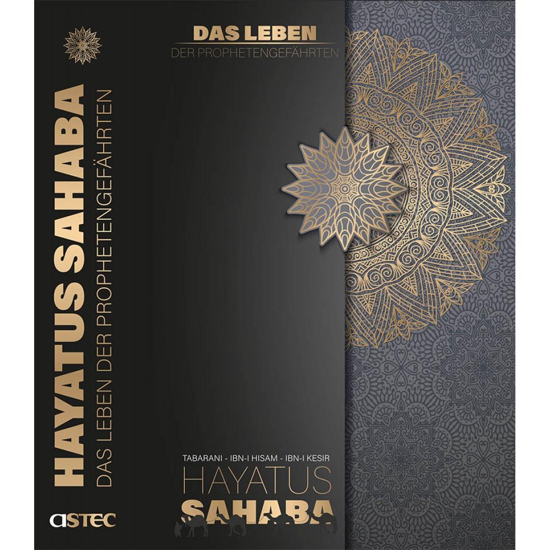Hayatus Sahaba Das Leben der Prophetengefährten