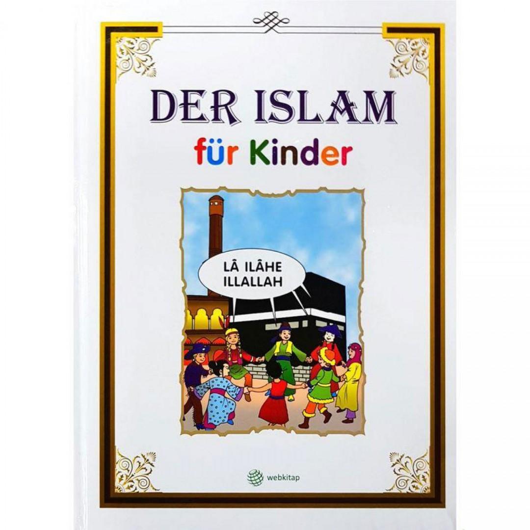 Der Islam Für Kinder - Die 32 Religiösen Pflichten Im Islam