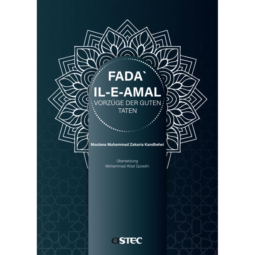 Fada Ile Amal - Vorzüge Der Guten Taten