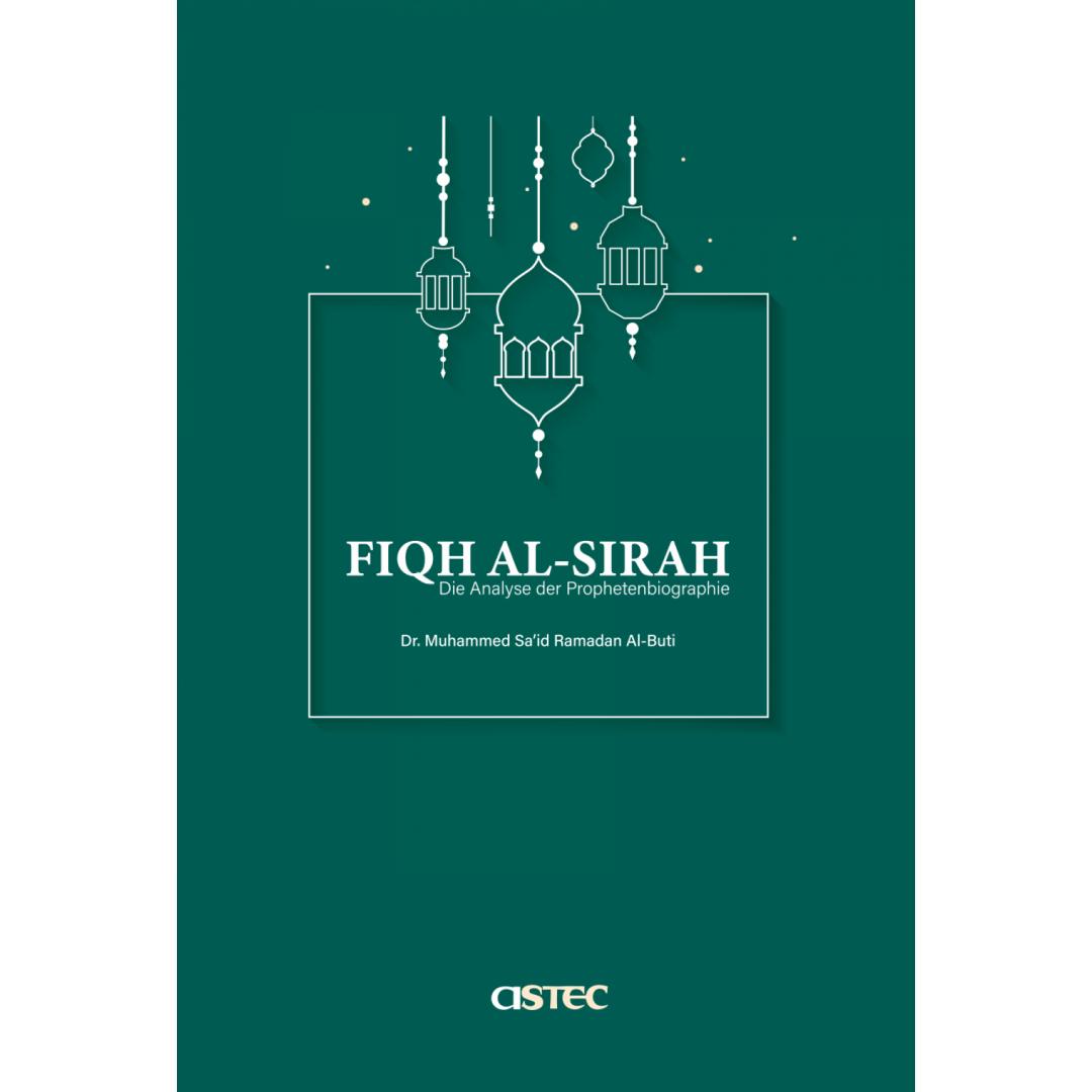 Fiqh Al-Sirah - Die Analyse Der Prophetenbiographie