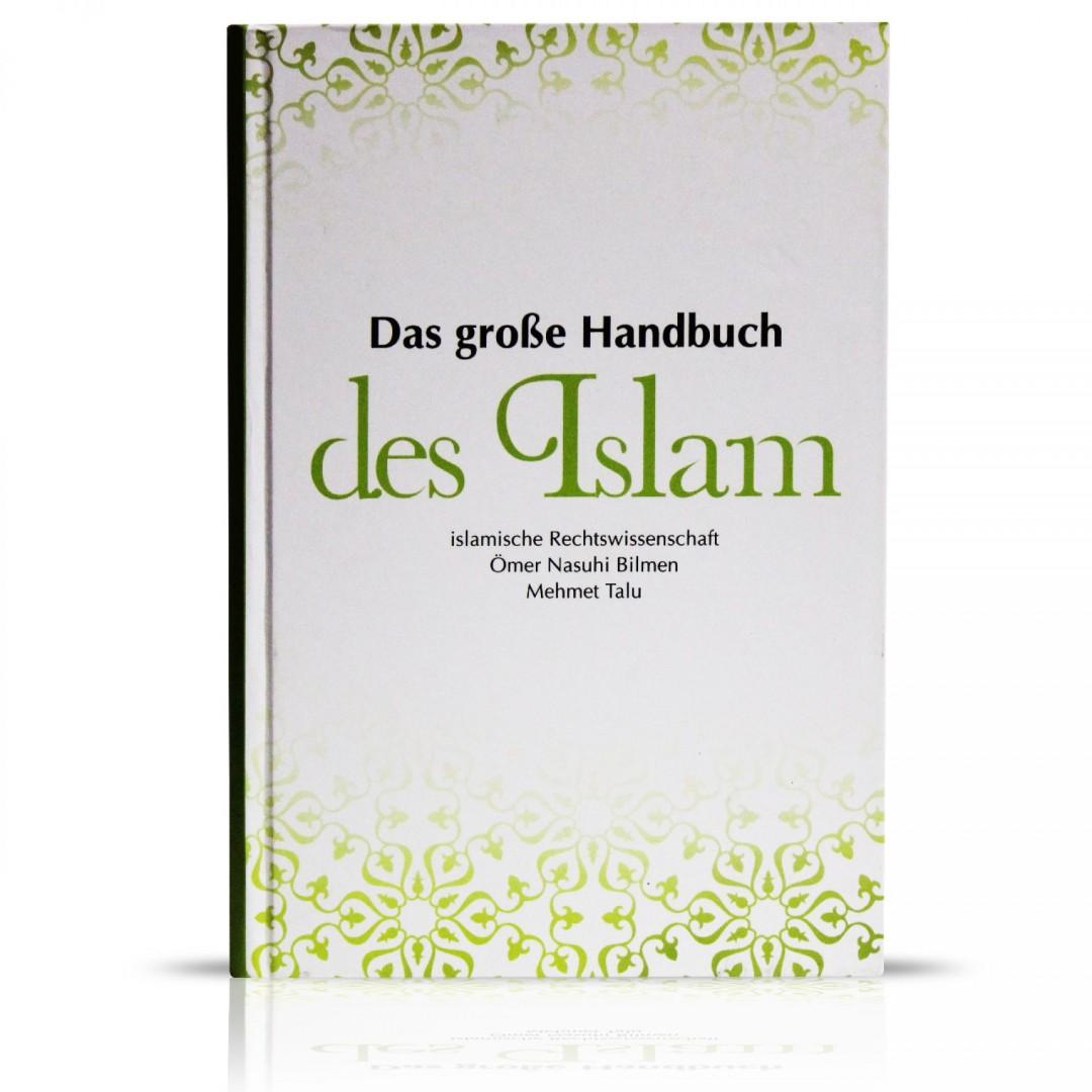 Das Große Handbuch Des Islam (Ömer Nasuhi Bilmen Ilmihal)