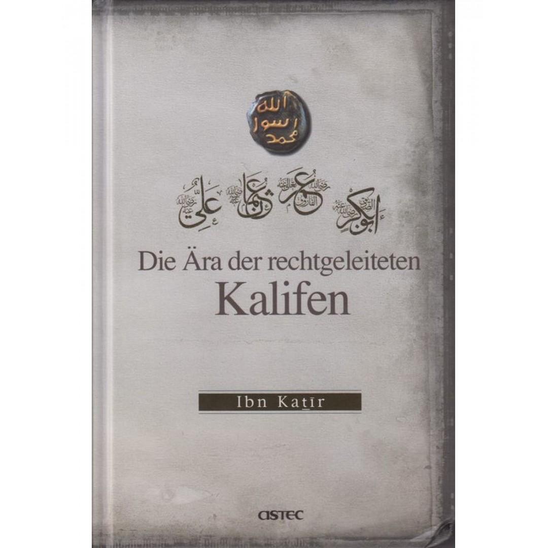 Die Ära Der Rechtgeleiteten Kalifen