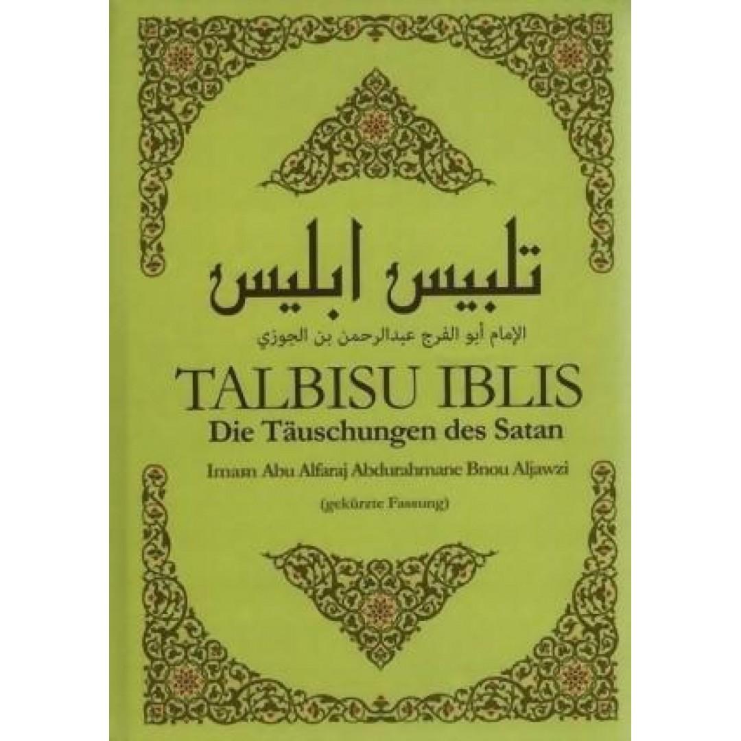 Talbisu Iblis - Die Täuschungen Des Satan Von Ibn Aljawzi