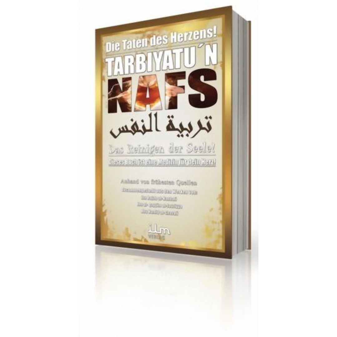 Tarbiyatun Nafs - Das Reinigen Der Seele
